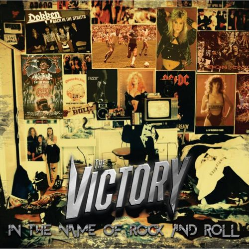 The Victory - In The Name Of Rock And Roll (2017)