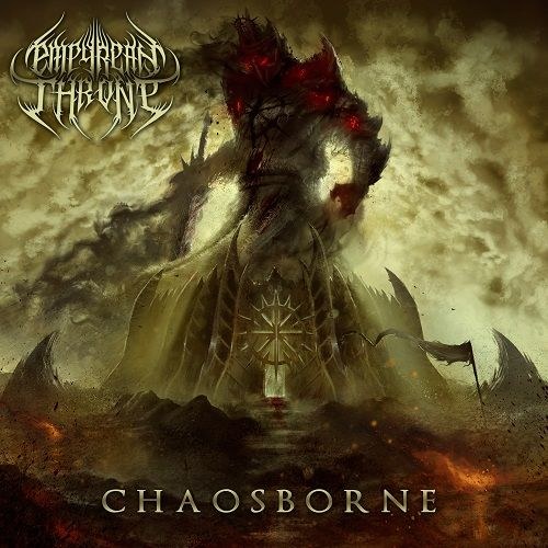 Empyrean Throne - Chaosborne (2017)