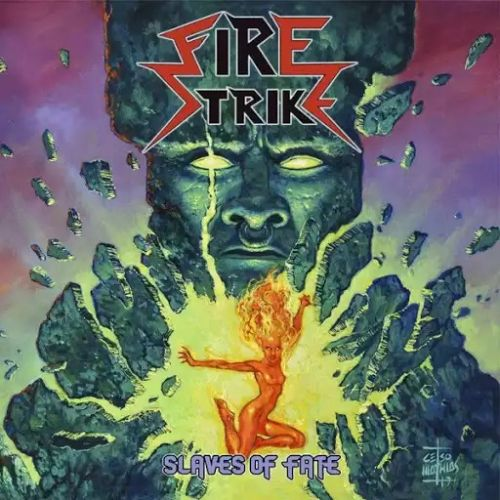 Fire Strike - Slaves of Fate (2017)