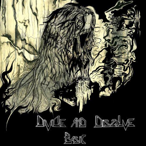 Divide And Dissolve - Basic (2017)
