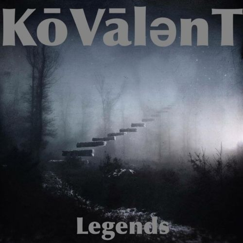 Kōvālent - Legends (2017)