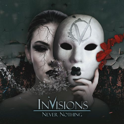 InVisions - Never Nothing (2017)