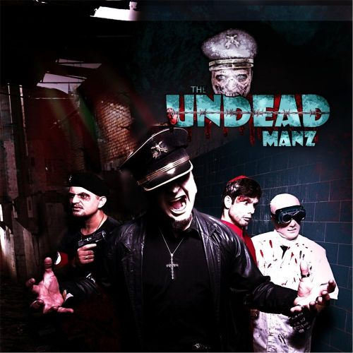 The Undead Manz - The Rise Of The Undead (2017)