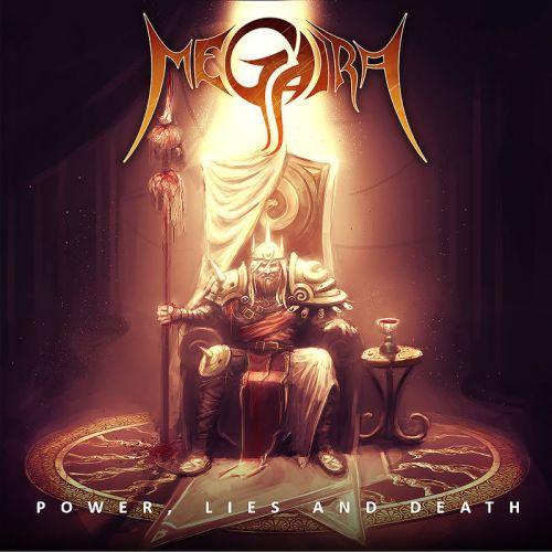 Megaira - Power, Lies And Death (2017)