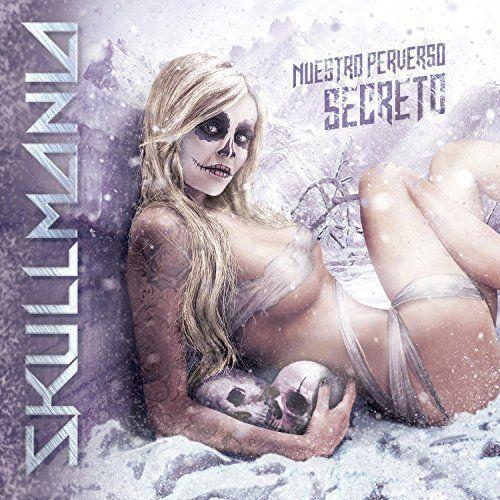Skullmania - Nuestro perverso secreto (2017)