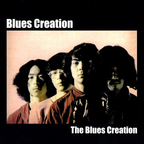 Blues Creation - The Blues Creation [Reissue 2008] (1969)
