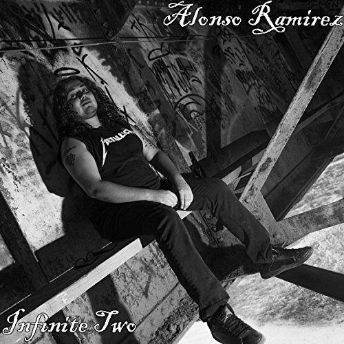 Alonso Ramirez - Infinite Two (2017) [Remastered]