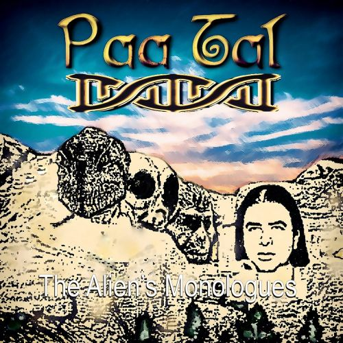 Paa Tal - The Aliens Monologues (2017)