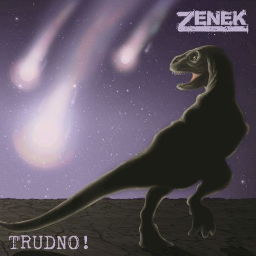Zenek - Trudno! (2017)