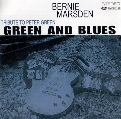 Bernie Marsden - Green And Blues: Tribute To Peter Green (2001)