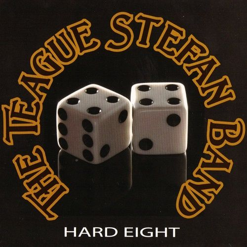 The Teague Stefan Band - Hard Eight (2006)