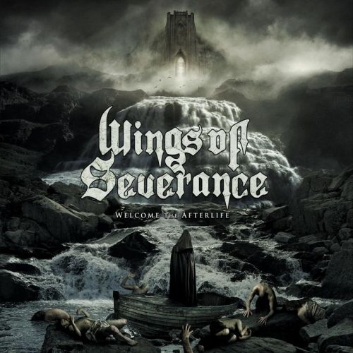 Wings Of Severance - Welcome The Afterlife (2017)