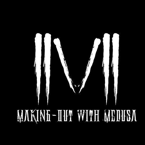 Making-Out with Medusa - From the Lies You've Told [EP] (2017)