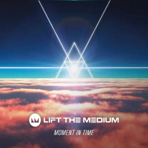 Lift the Medium - Moment in Time (2017)