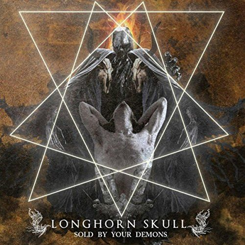 Longhorn Skull - Sold by Your Demons (2017)