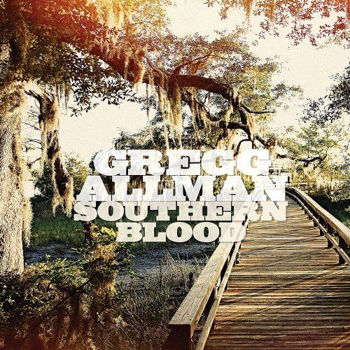Gregg Allman - Southern Blood (Deluxe Edition) (2017)