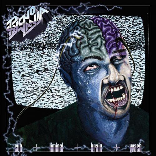 Psycho Mania - Subliminal Brainwash (2017)