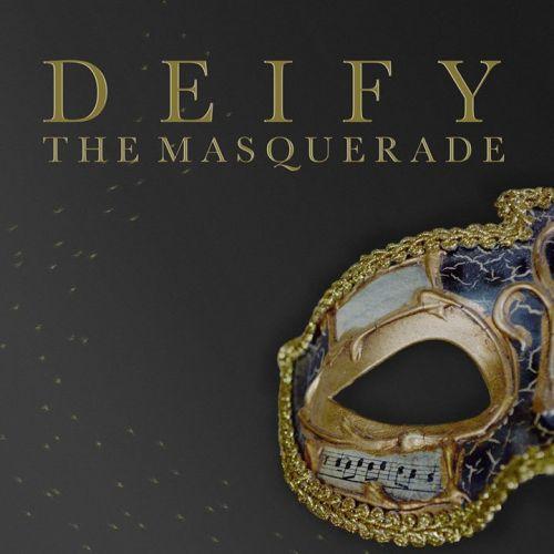 Deify - The Masquerade (2017)