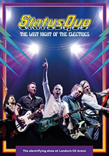 Status Quo - The Last Night Of The Electrics (2017) (BDRip 720p)