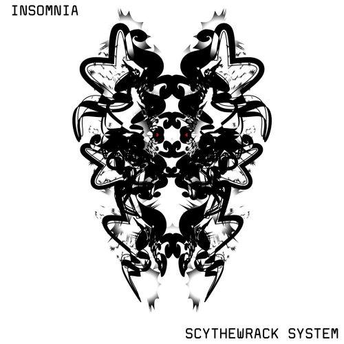 Scythewrack System - Insomnia (2017)