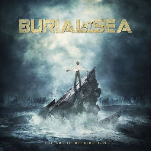 Burial At Sea - The Art Of Retribution (2017)