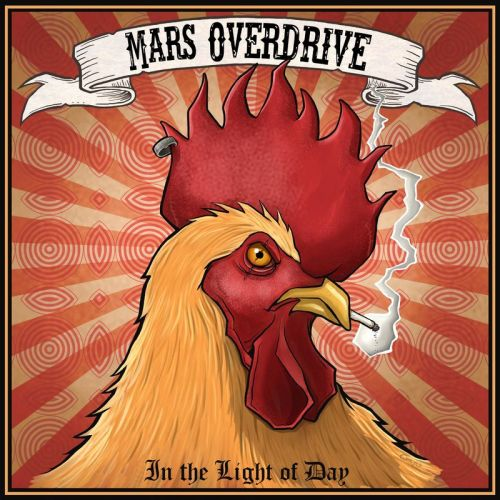 Mars Overdrive - In The Light Of Day (2017)