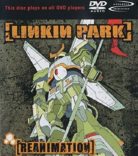 Linkin Park - Reanimation [DVD-Audio] (2002)