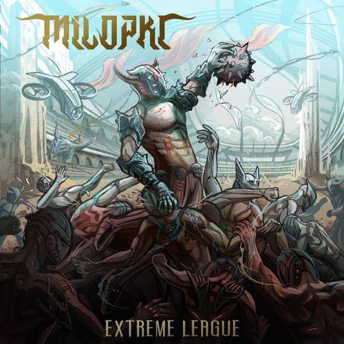 Milopkl - Extreme League (2017)