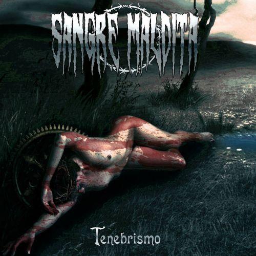 Sangre Maldita - Tenebrismo (2017)