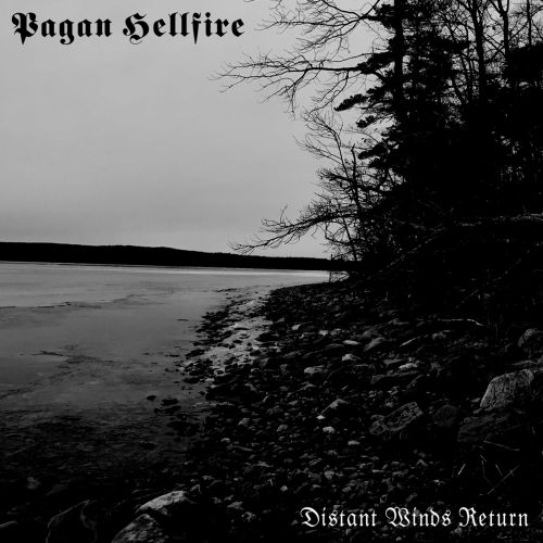 Pagan Hellfire - Distant Winds Return [Compilation] (2017)