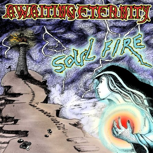 Awaiting Eternity - Soul Fire (2017)