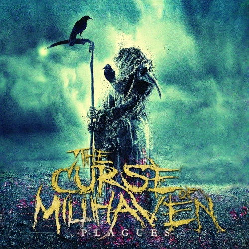 The Curse Of Millhaven - Plagues (2017)