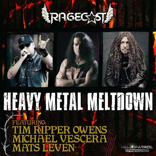 Ragecast - Heavy Metal Meltdown (EP) (2017)