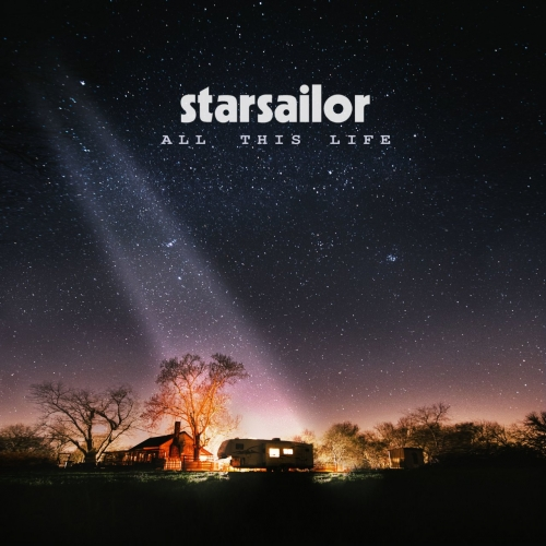Starsailor - All This Life (Deluxe) (2017)