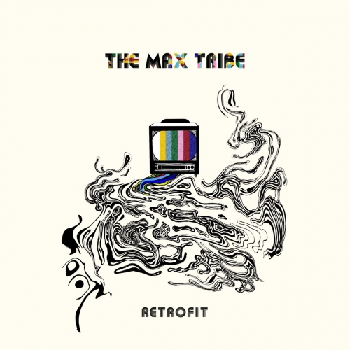 The Max Tribe - Retrofit (2017)