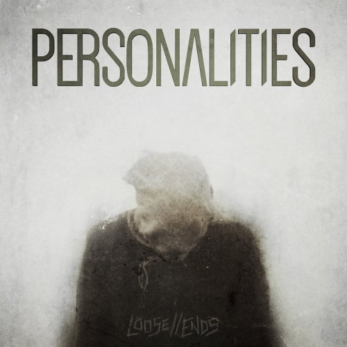 Personalities - Loose Ends (EP) (2017)