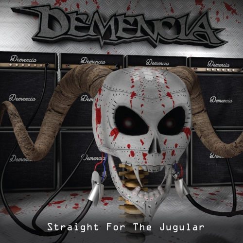 Demencia - Straight for the Jugular (2017)