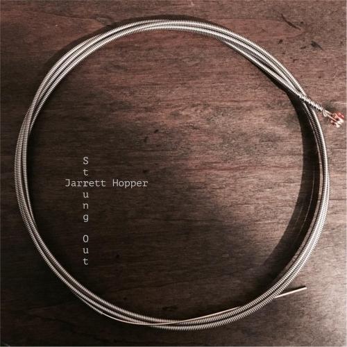 Jarrett Hopper - Strung Out (2017)