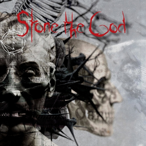 Stone the God - Stone the God (2017)