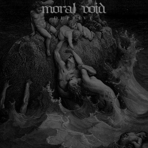 Moral Void - Deprive (2017)