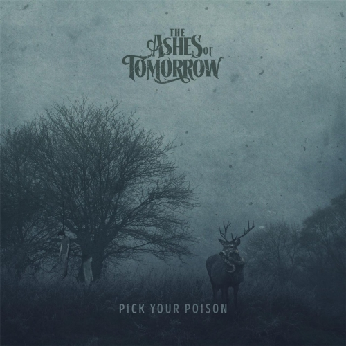 The Ashes of Tomorrow - Pick Your Poison (EP) (2017)