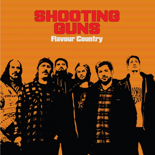 Shooting Guns - Flavour Country (2017)