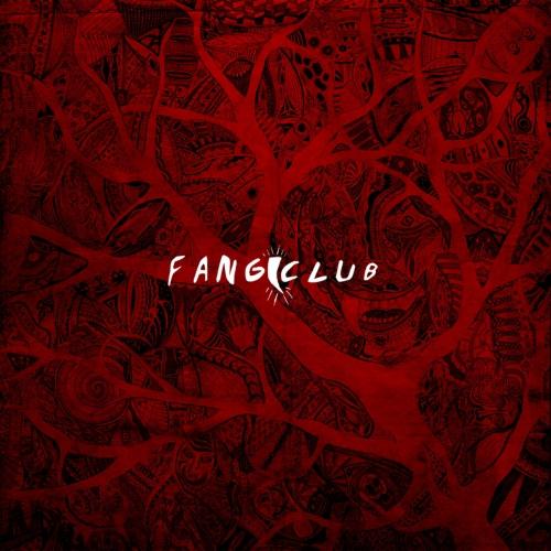 Fangclub - Fangclub (2017)