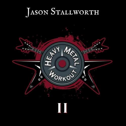Jason Stallworth - Heavy Metal Workout II (2017)