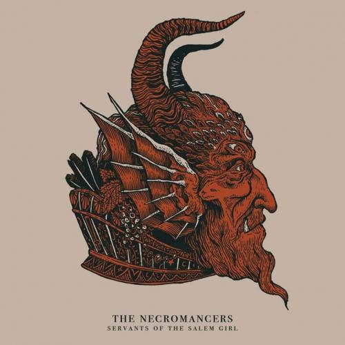 The Necromancers - Servants Of The Salem Girl (2017)