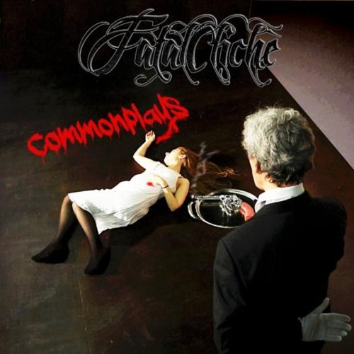 Fatal Clichè - Commonplays (2017)