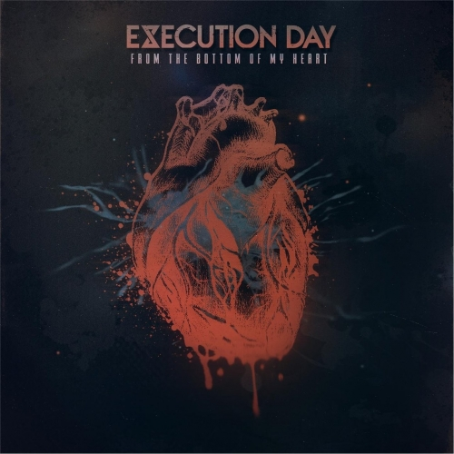 Execution Day - From the Bottom of My Heart (EP) (2017)