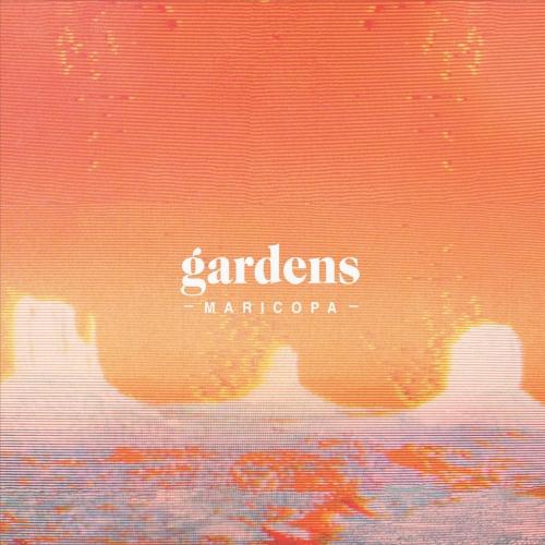 Gardens - Maricopa (2017)
