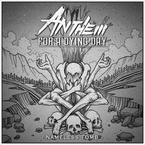 Anthem for a Dying Day - Nameless Tomb (EP) (2017)