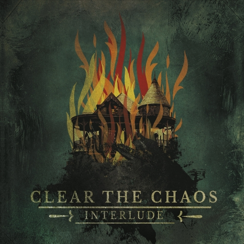 Clear the Chaos - Interlude (EP) (2017)